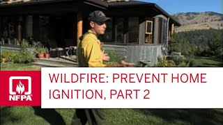 Wildfire: Prevent Home Ignition P.2