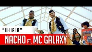 Nacho Mc Galaxy Uh La La.mp3