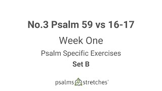 No.3 Psalm 59 vs 16-17 Week 1 Set B