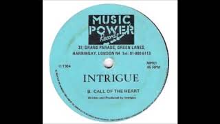 INTRIGUE   Call Of The Heart   MUSIC POWER RECORDS   1984