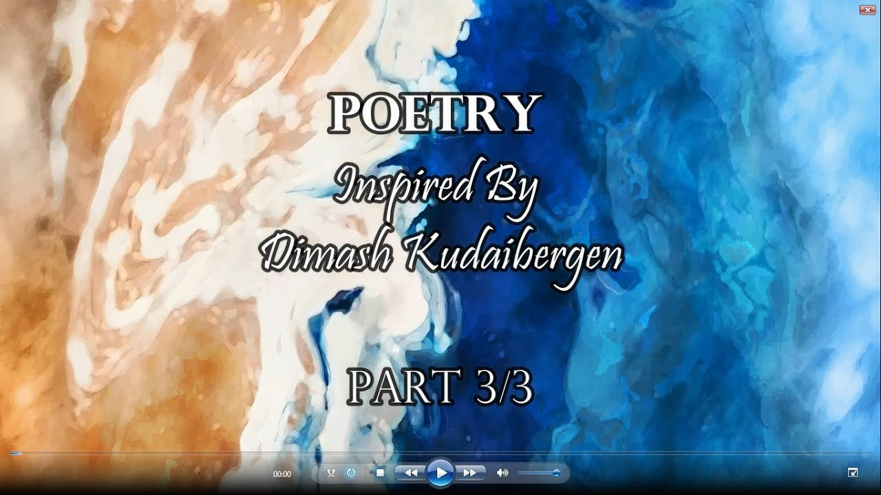 Poetry Inspired By Dimash Kudaibergen Part 3/3