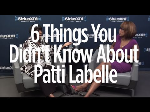Patti Labelle: 6 Things You Didn't Know // SiriusXM // Heart & Soul