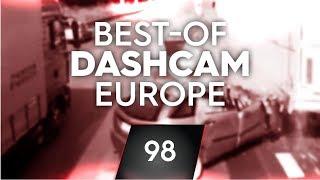 #98: Bad Driving [Dashcam Europe]