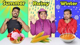summer Vs Rainy Vs Winter Food Challenge | Hungry Birds