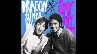 Paul McCartney & Michael Jackson - Say Say Say (Dragon Suplex Edit)