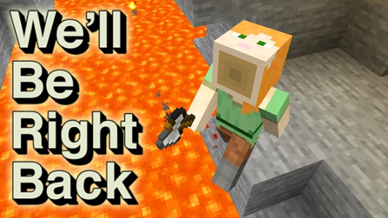 Funny minecraft moments - we'll be right back gameplay by Boris