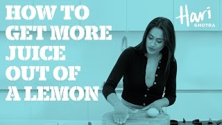 How to get more juice out of a lemon