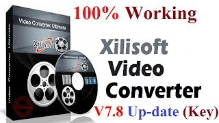 Free Download Xilisoft Video Converter Ultimate 7.8.19 Crack|Install/Setup Full Keygen,Serial Key, X