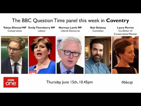 Question Time 15/6/17: Grenfell Tower lessons, Brexit u-turn, credible Corbyn and Tim Farron