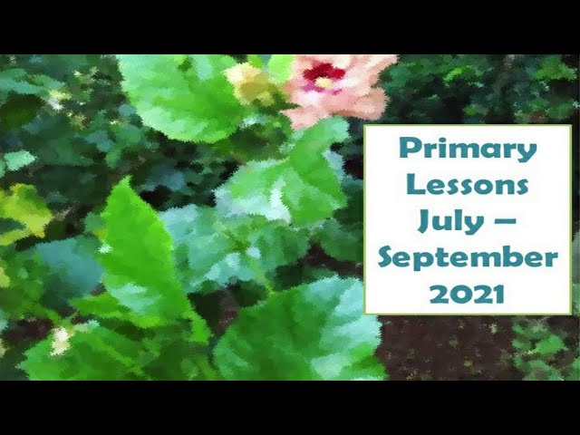 13th Sabbath Presentation || Primary Class || Third Quarter 2021
