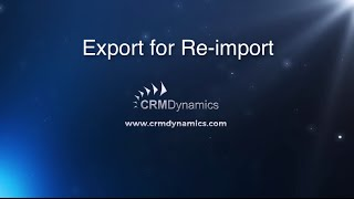 Exporting for Re-Import in Microsoft Dynamics