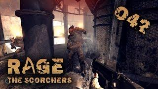 RAGE - The Scorchers DLC #042 - Scorcher Raffinerie - [Let