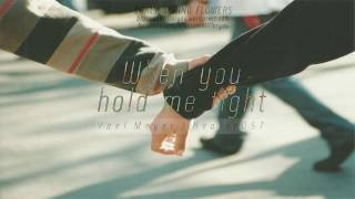 [Vietsub] When you hold me tight - Yael Meyer (Healer OST )