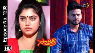 Savithri | 16th February 2019 | Full Episode No 1208 | ETV Telugu