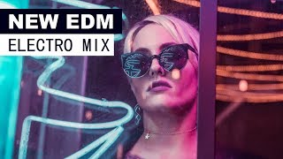 NEW EDM MIX - Electro House Dance Music 2018