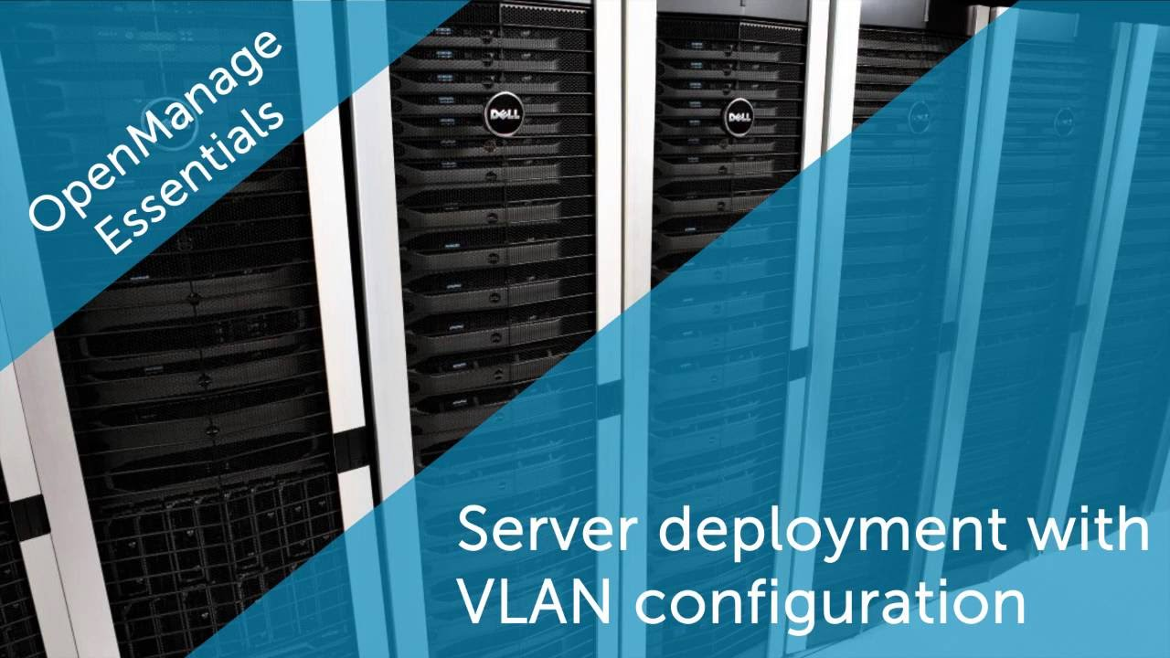 Server Deployment with VLAN Configuration
