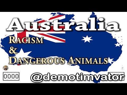 Australia: Racism & Dangerous Animals