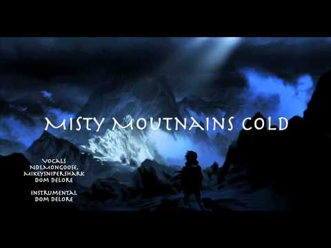 Misty Mountains Cold Cover (feat. Dom Delore, MikeySniperShark)