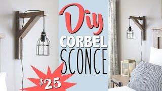DIY Corbel Light Sconce | Shanty2Chic