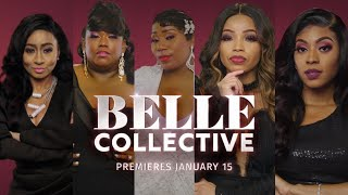 Belle Collective Premieres January 15 on OWN | Belle Collective | Oprah Winfrey Network