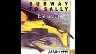 Watch Subway To Sally Die Braut video
