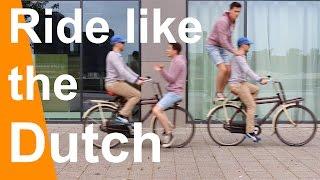 Riding a Bike 🚲 Like the Dutch🇳🇱