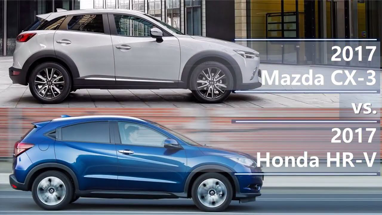 Cx 3 Vs Hrv >> 2017 Mazda Cx 3 Vs 2017 Honda Hr V Technical Comparison Youtube