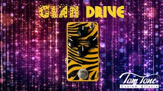 Review Tom Tone Glam Drive Distortion Presented by Guga Machado
