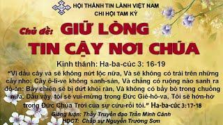 HTTL TAM KỲ - Chương trình thờ phượng Chúa - 16/08/2020