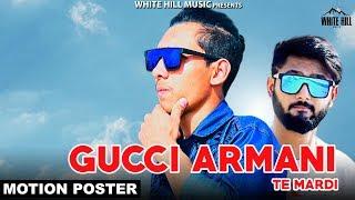 Gucci Armani Te Mardi (Motion Poster) Hemu V & Suraj K | White Hill Music