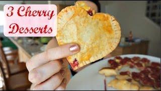 3 Cherry Desserts | National Cherry Tart Day | Mamakattv