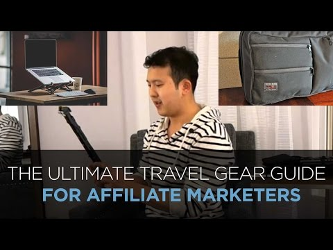 The Essential Internet Marketer's Travel Gear Guide (Digital Nomad Style)