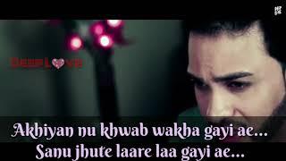 Akhiyan👉 nu khwab wakha gayi ae…😢||By-Flint J || WhatsApp Status  (DEEP LOVE)