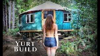 Building an OFF GRID YURT in the FOREST | Full Timelapse - START TO FINISH