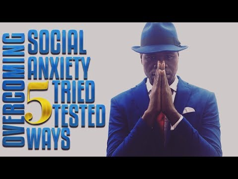 Social Anxiety : 5 tried and tested ways of overcoming