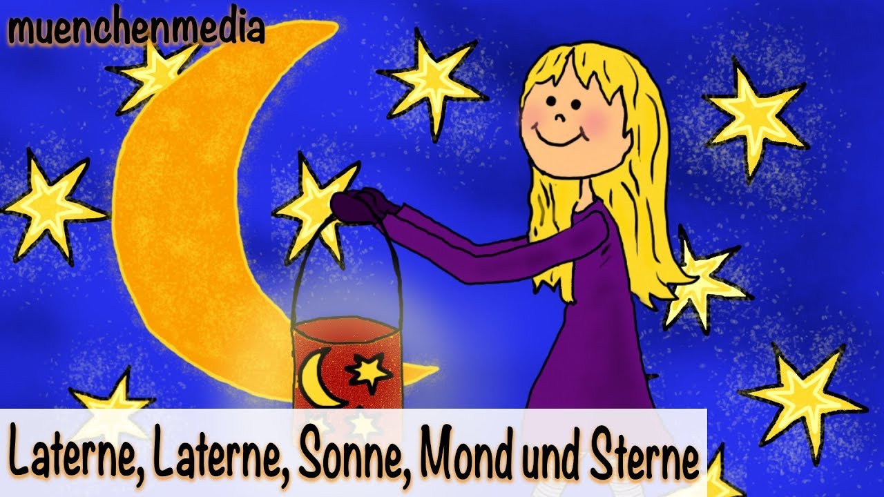 Laterne Laterne Sonne Mond Und Sterne Sankt Martin Lied Laternenlieder Kinderlieder Deutsch Youtube