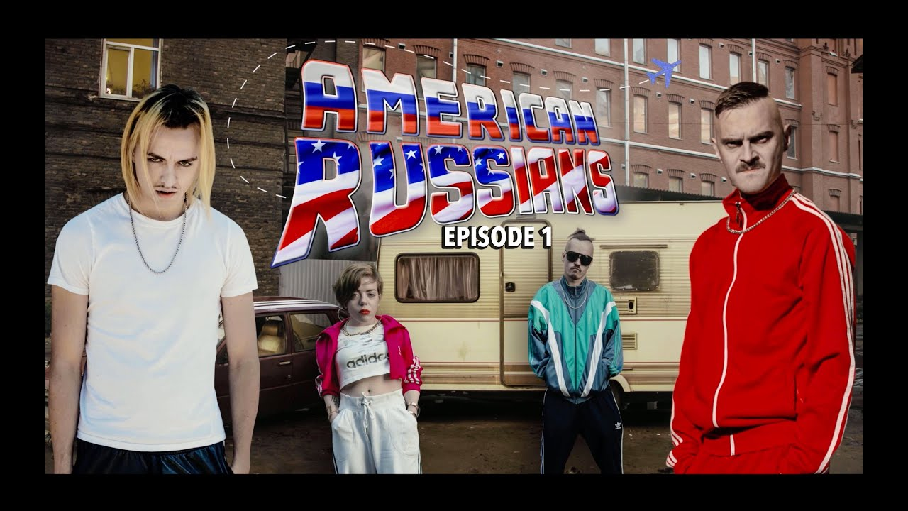 AMERICAN RUSSIANS   Towards The Dream [s1e1] (LITTLE BIG U0026 TOMMY CASH  Serial)   YouTube Design Inspirations