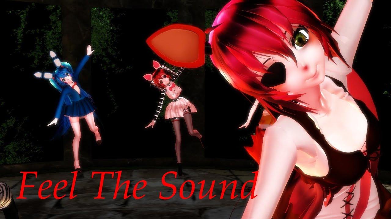[MMD/FNAF] Feel The Sound
