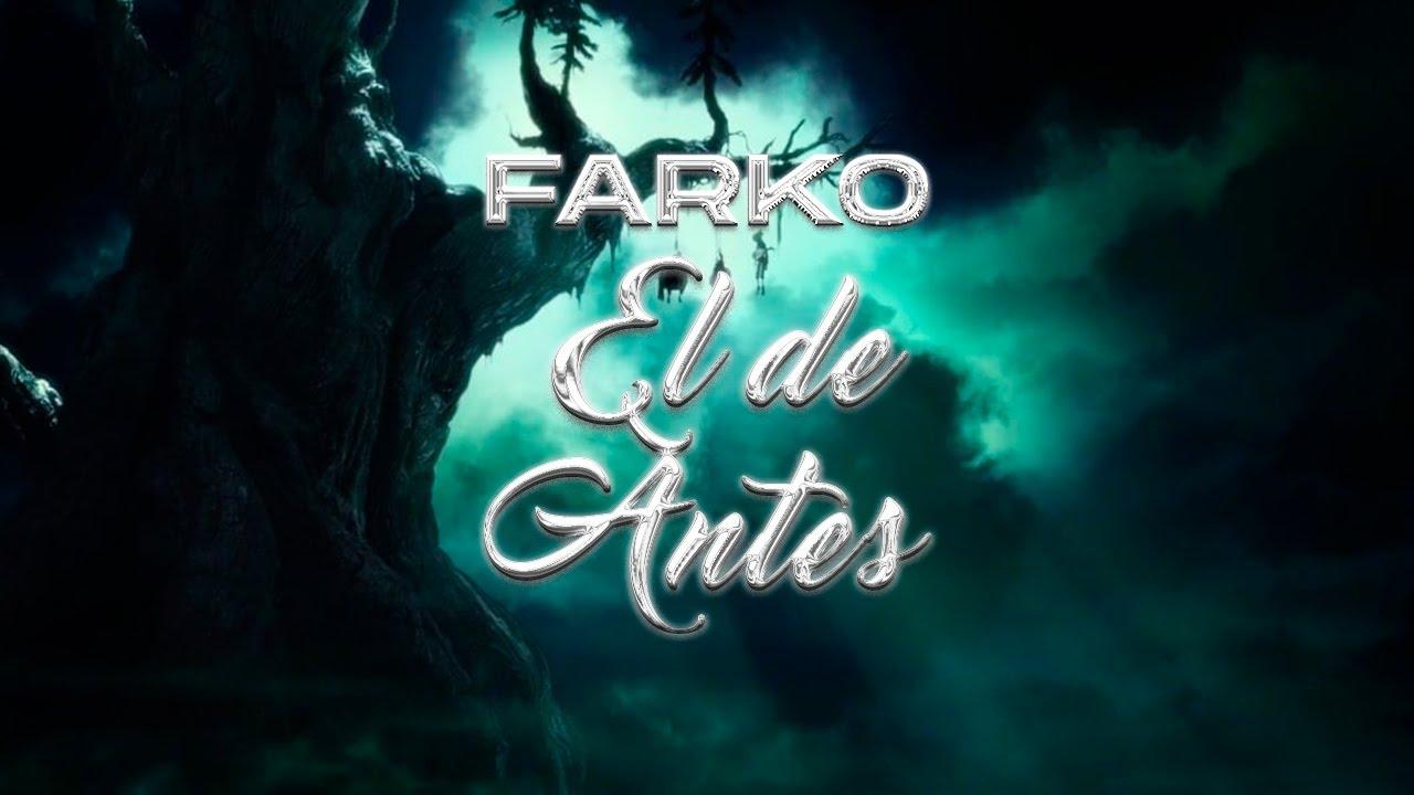 Download FARKO - EL DE ANTES