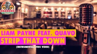 Liam Payne - Strip That Down (ft. Quavo) (Instrumental/Lyric Video)