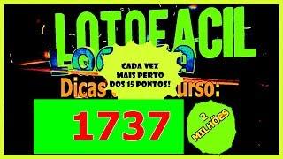 ✅ Lotofácil Dicas para o concurso 1737   14 de Novembro Quarta Feira