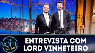 Baixar Entrevista com Lord Vinheteiro | The Noite (12/10/18)