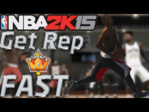 NBA 2K15 Quick Tips #3: How To Get More Rep! Get To Legend Rep Fast!