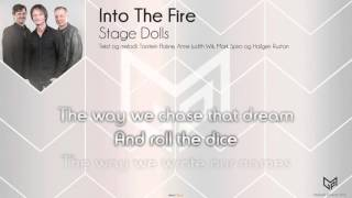 Video Stage Dolls - Into The Fire download MP3, 3GP, MP4, WEBM, AVI, FLV Oktober 2017