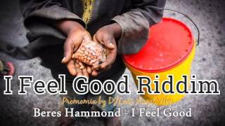 I Feel Good Riddim Mix (Full) (June Refix 2016)