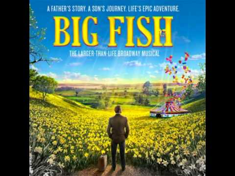 Big Fish (musical) - Fight The Dragons