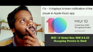 MIUI 10 Global Beta ROM 8.8.23 Changelog Preview & Review in Hindi