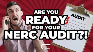 Are You Ready for Your NERC Audit?