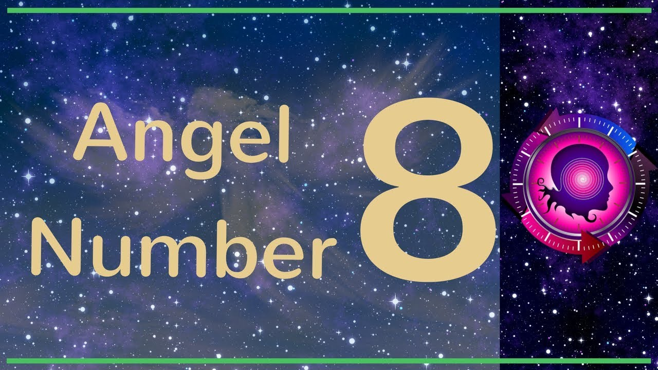 ANGEL NUMBER 8 (Meanings & Symbolism) – ANGEL NUMBERS