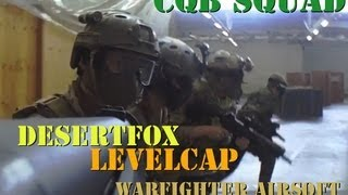 CQB Operator Squad with Levelcap Gaming and WarFighter Airsoft (Gameplay Commentary)
